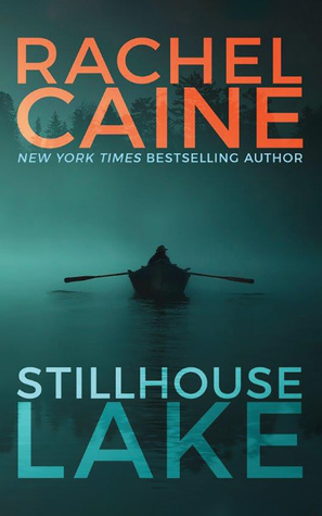 Rachel Caine Stillhouse Lake