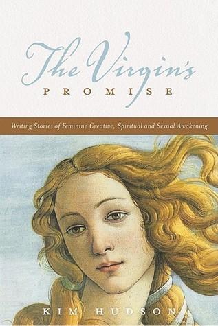 Virgin's Promise Kim Hudson
