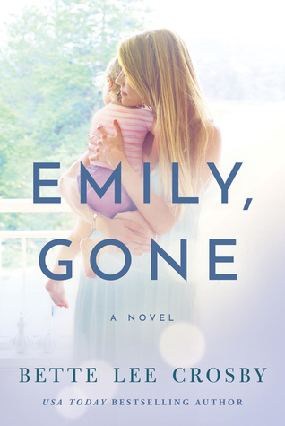 Emily Gone Bette Lee Crosby