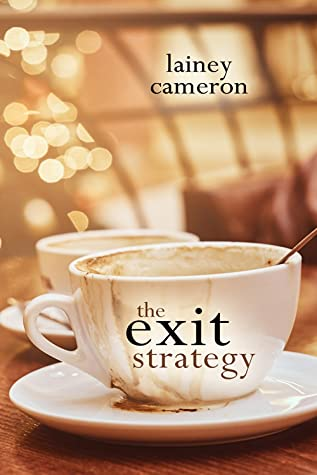 Exit Strategy by Lainey cameron