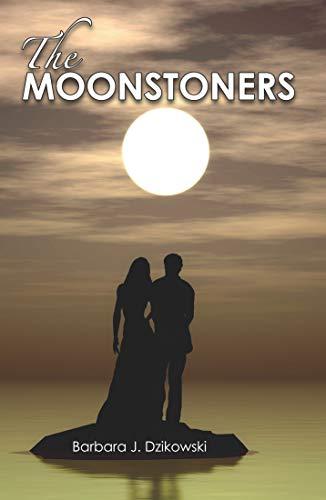 Barbara Dzikowski, The Moonstoners