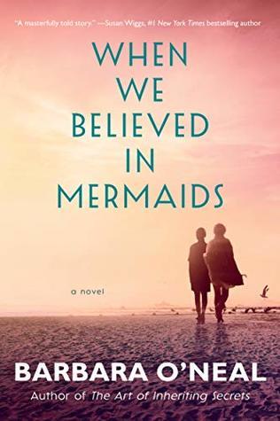 When We Bleieved in Mermaids by Barbara O'Neal