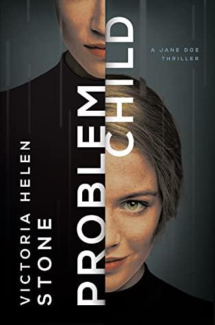 Problem Child Victoria Helen Stone