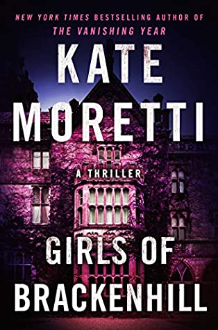 Kate Moretti The Girls of Brackenhill