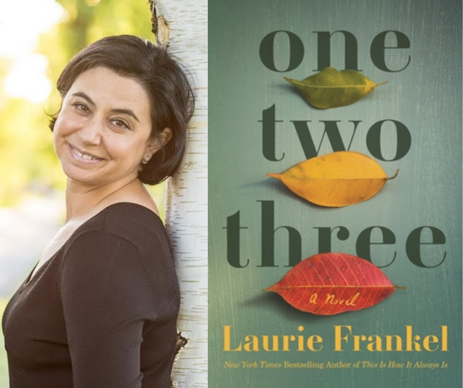 How Writers Revise Laurie Frankel One Two Three